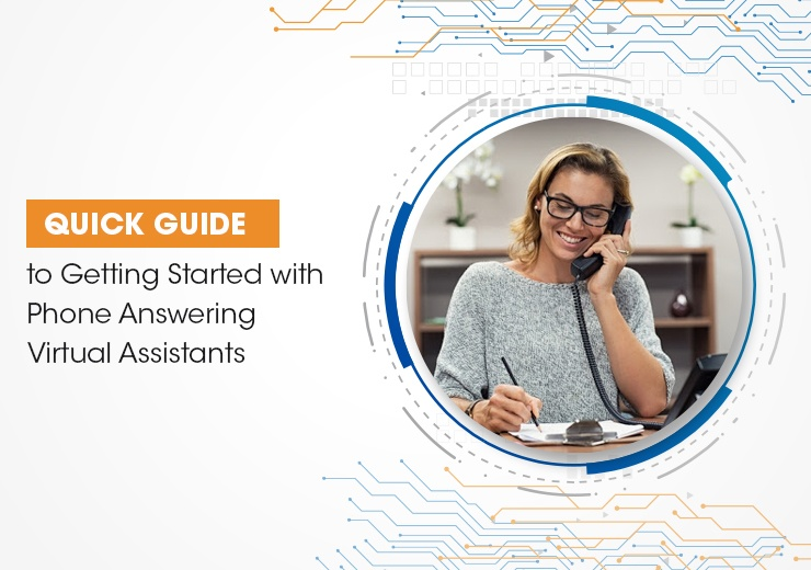 Quick Guide to Getting Started with Phone Answering Virtual Assistants